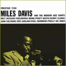 Miles Davis – Miles Davis And The Modern Jazz Giants