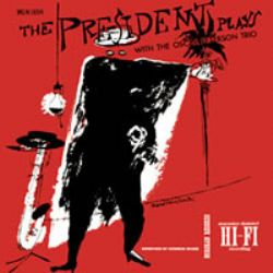Lester Young – The President Plays With The Oscar Peterson Trio