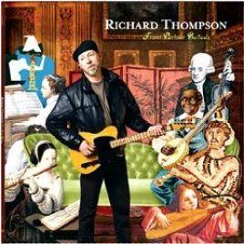 Richard Thompson – Front Parlour Ballads