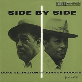 Duke Ellington and Johnny Hodges – Side By Side