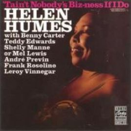 "Helen Humes – ""Tain't Nobody's Biz-Ness If I Do"