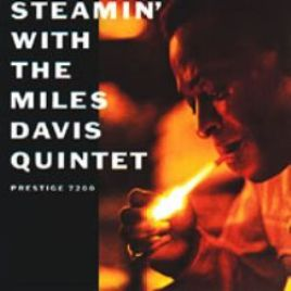 Miles Davis Quintet – Steamin' With The