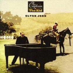 Elton John – The Captain & The Kid