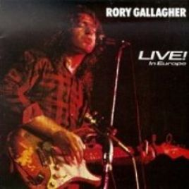 Rory Gallagher – Live In Europe