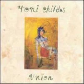 Toni Childs – Union