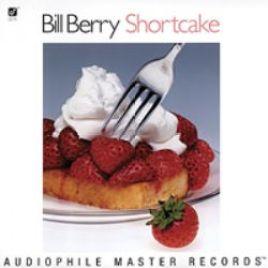 Bill Berry – Shortcake