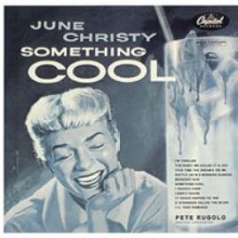 June Christy – Something Cool