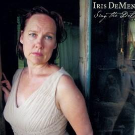 Iris DeMent – Sing the Delta