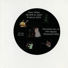 Anne Arbor Blues & Jazz Festival 1972 45rpm Box Set