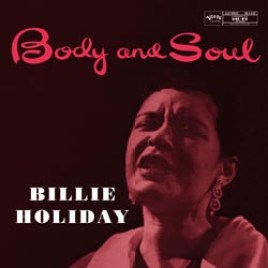 Billie Holiday – Body And Soul -45