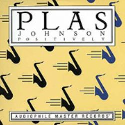 Plas Johnson – Positively