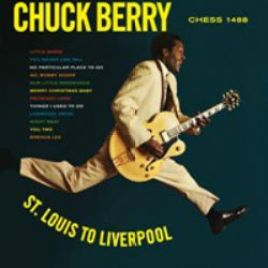 Chuck Berry – St. Louis To Liverpool