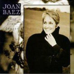 Joan Baez – Gone From Danger