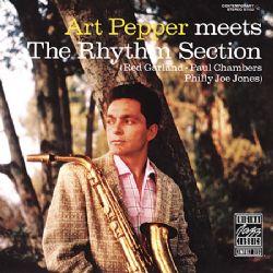 Art Pepper : Art Pepper Meets The Rhythm Section