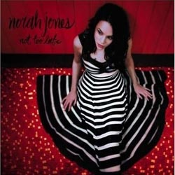 Norah Jones : Not Too Late