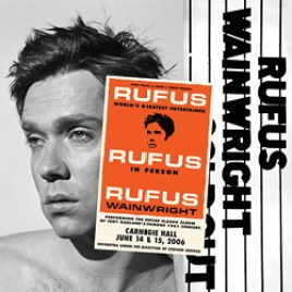 Rufus Wainwright : Does Judy Garland at Carnegie Hall