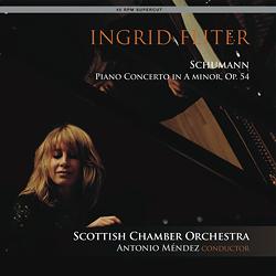 Schumann Piano Concerto in A minor, Op.54 : Ingrid Fliter