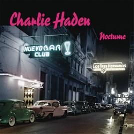 Charlie Haden : Nocturne