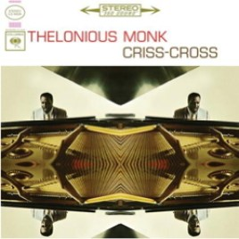 Thelonious Monk : Criss-Cross