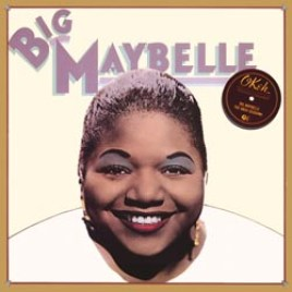 Big Maybelle : The Okeh Sessions