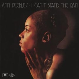 Ann Peebles : I Can't Stand The Rain