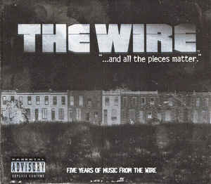 The Wire : and all the pieces matter