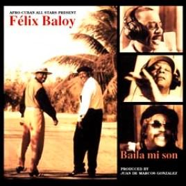 Felix Baloy : Baila mi son