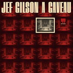 Jef Gilson : A Gaveau