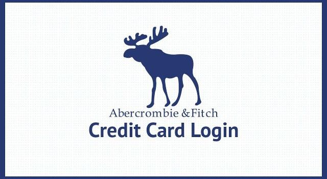 Abercrombie Credit Card Login Guide