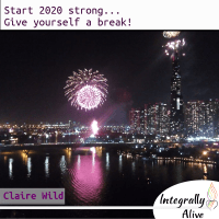 integrally_alive_podcaststart_2020_strong_give_yourself_a_break_claire_wild