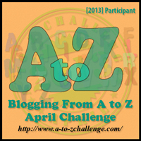 A to Z blogging challenge - 2013
