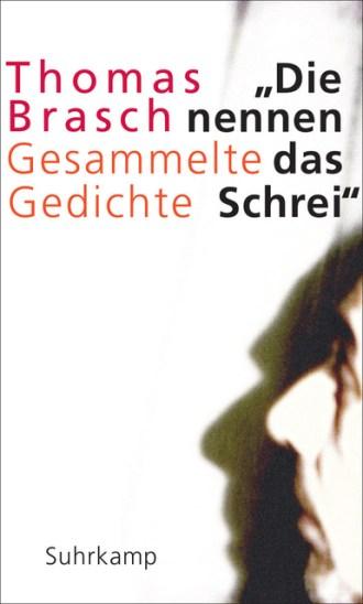 Thomas Brasch_Gesammelte Gedichte