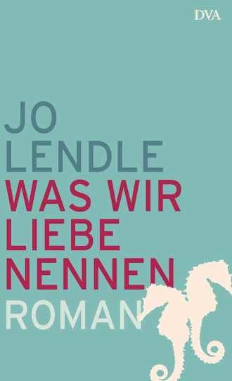 Lendle_JWas_wir_Liebe_nennen_136649_72dpi
