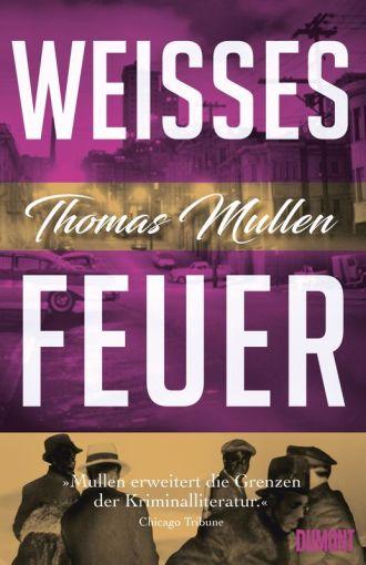 Thomas Mullen-Weisses Feuer