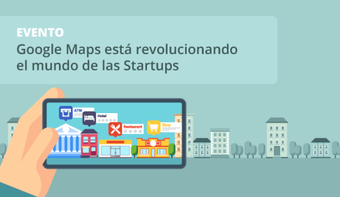 Google Maps Startups