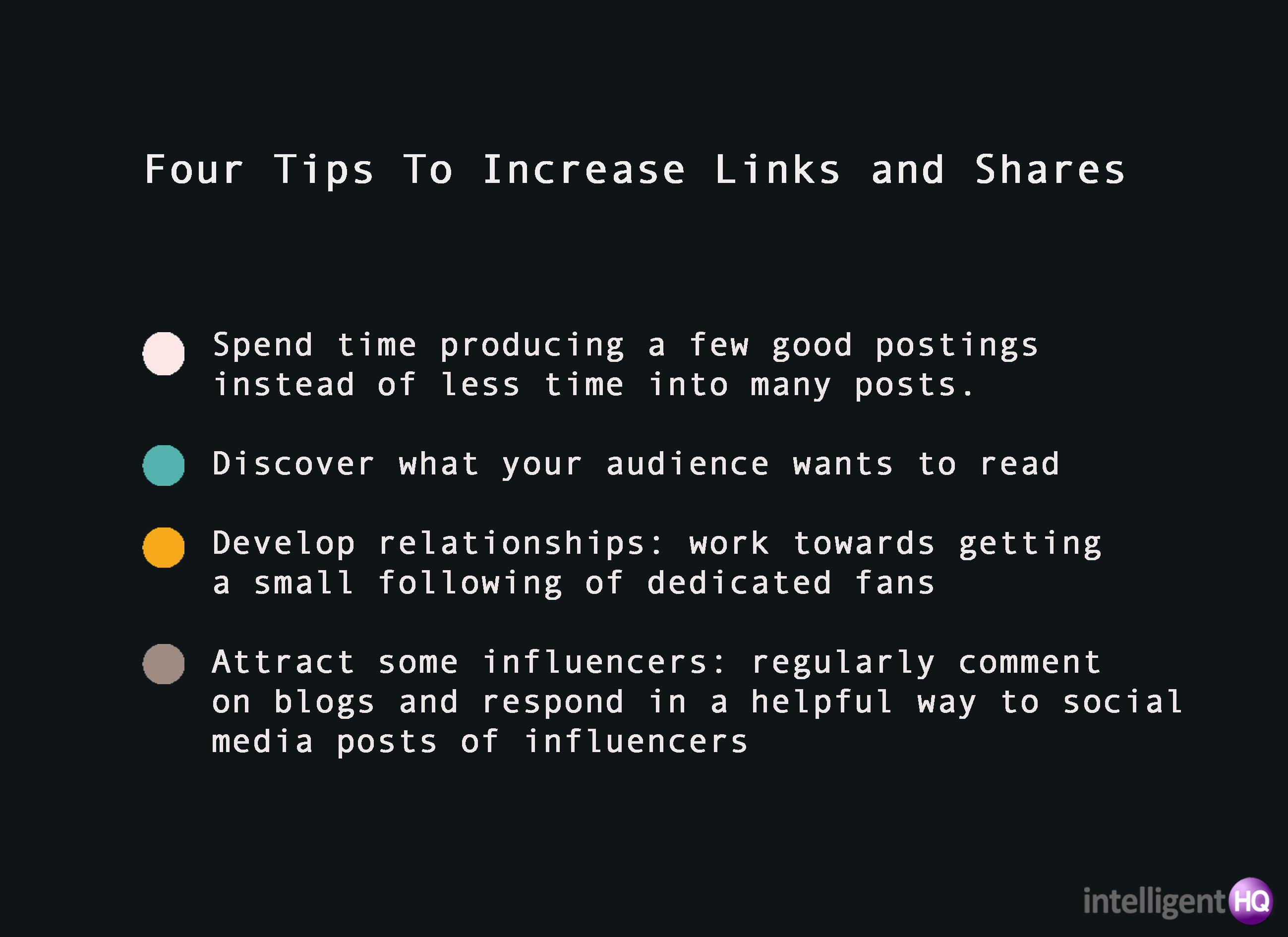 Four tips to increase links and shares Intelligenthq
