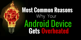 Most Common reasons why your android device gets overheated