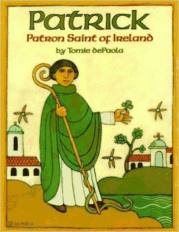 Patrick: Patron Saint of Ireland
