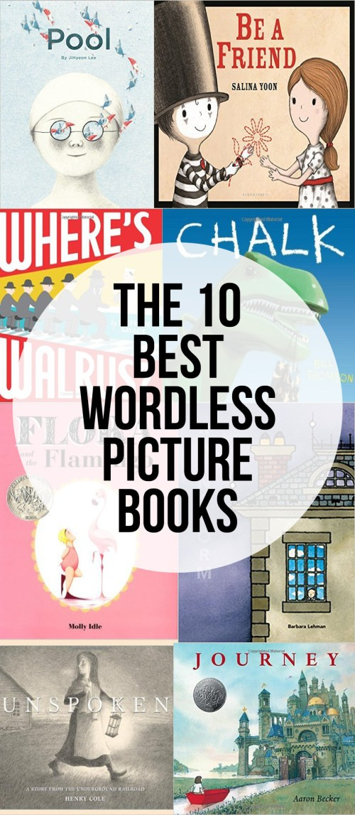 The Top 10 Wordless Picture Books - great for having kids narrate the story line.