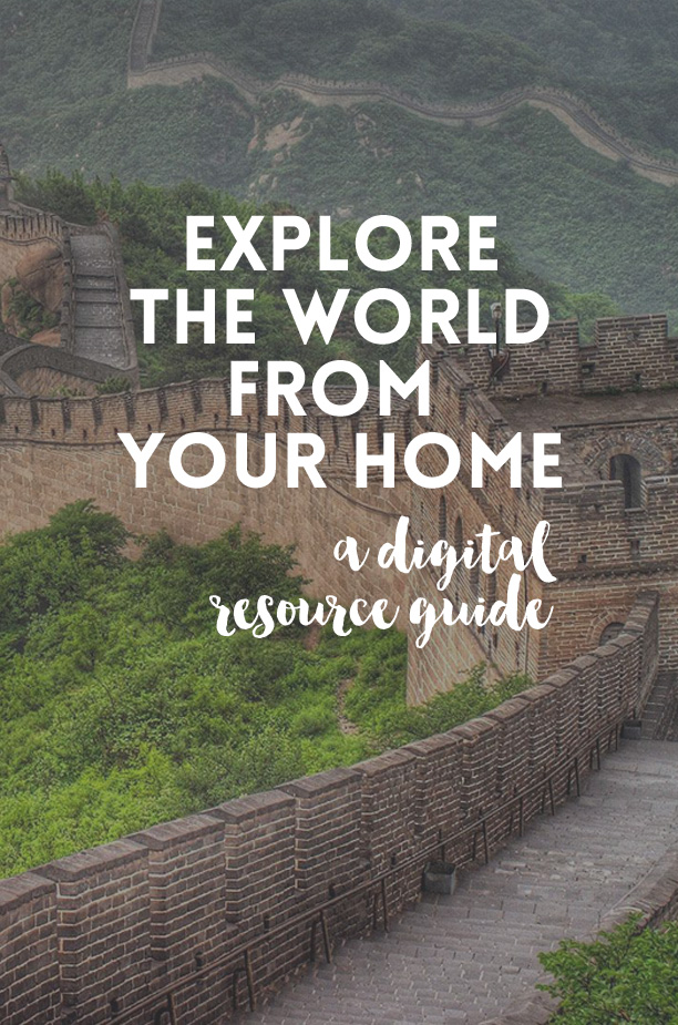 Explore the World from Your Home - a digital resource for guides who want to learn about the world without having to leave their home (or spend a lot of money)!