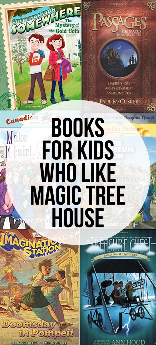 Books For Kids Who Love Magic Tree House - great novels for ages 6-10
