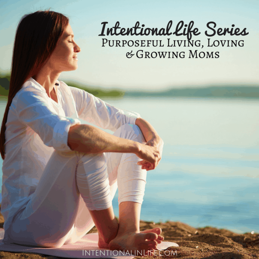The Intentional Life Series - Purposeful Living, Loving & Growing Moms will give you encouragement, tips and so much more to live out a life of purpose.