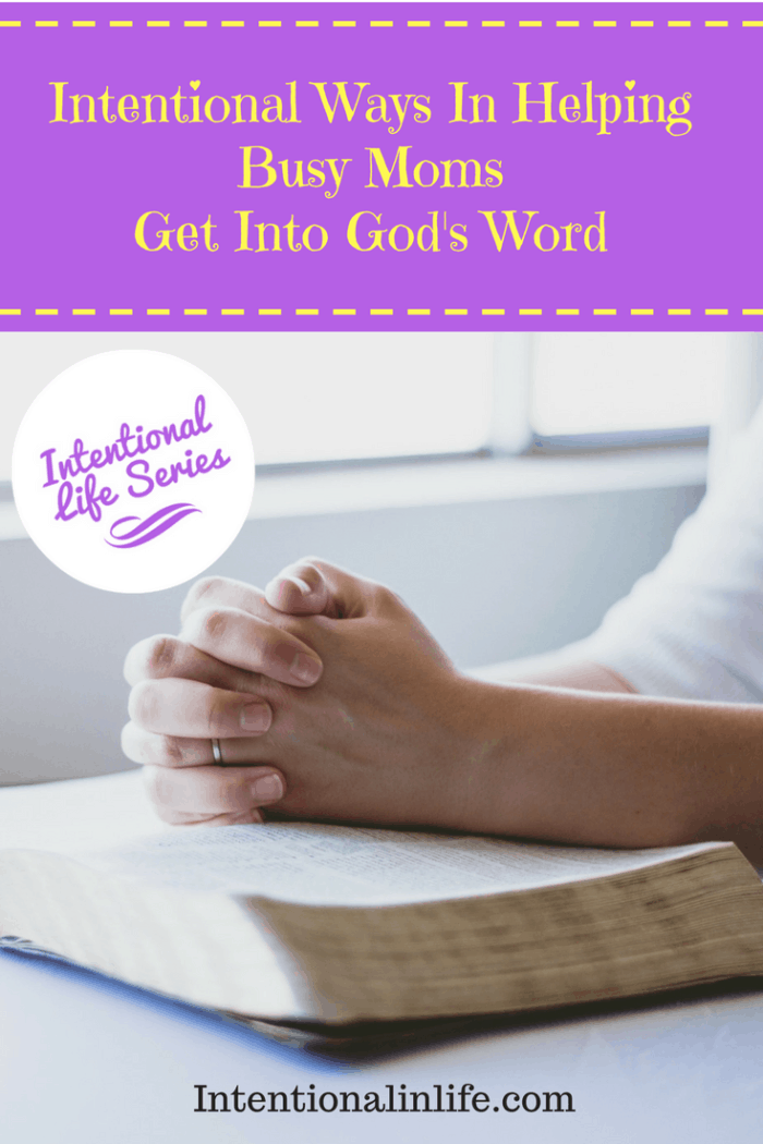 Busy moms, are you looking for intentional ways to get into God's word? Come on over and read my tips on how to do just that.