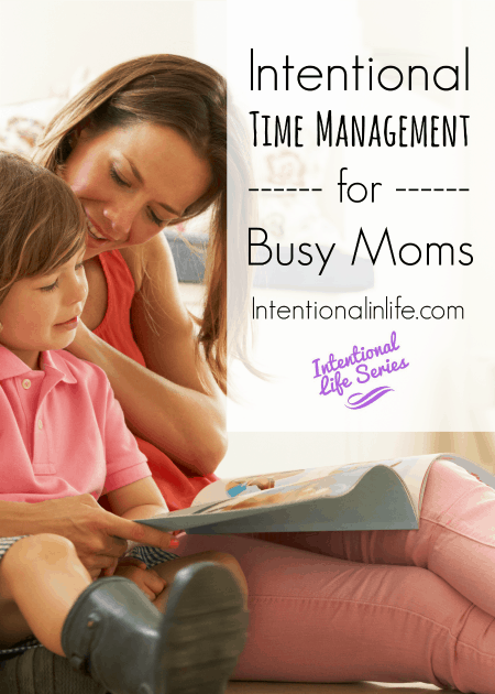 Intentional time management for busy moms is a 2 part mini course that will help you create a time management plan that's perfect for you & here is part 1!