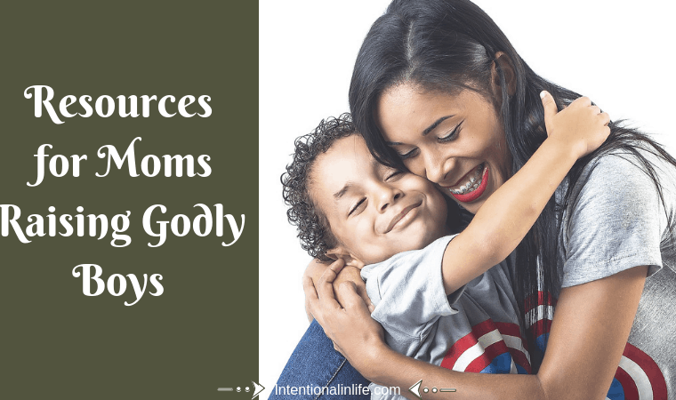 Here is a list of resources that can help you in your motherhood journey as we all training up your boys to become the Godly men God created them to be.