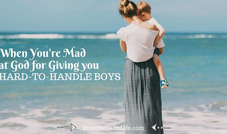 """Have you ever asked yourself the question...""""God, couldn't you have given me easier boys?"""" If the answer is yes, or if you've questioned His love for you because of your """"hard"""" thing, you may need to hear this."""