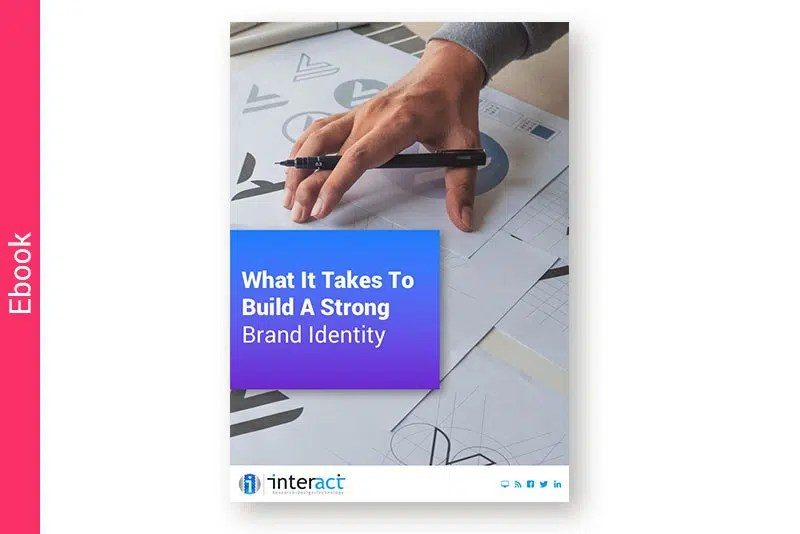 Ebook: What It Takes To Build A Strong Brand Identity