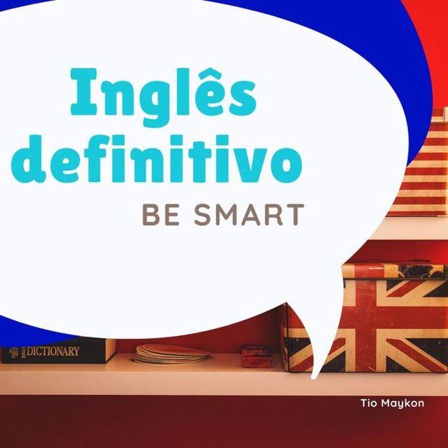 curso ingles definitivo be smart tio maycon