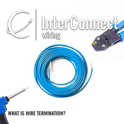 What is a Wire Termination? - InterConnect Wiring What Is Wiring on