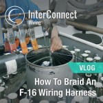 How To Braid An F-16 Wire Harness-rev2